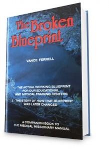The Broken Blueprint - Vance Ferrell