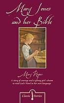 Mary Jones & Her Bible - Mary Ropes